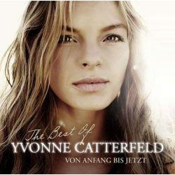 Von Anfang bis jetzt - The Best Of Yvonne Catterfeld - Yvonne Catterfeld