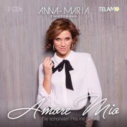 Amore Mio:Die schönsten Hits mit Gefühl - Anna Maria Zimmermann