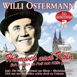Heimweh Nach Köln-50 Unvergessene Lieder - Willi Ostermann
