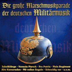 Die große Marschmusikparade de - Various