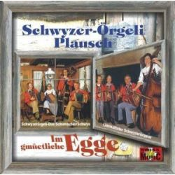 Schwyzer-Örgeli Plausch,Im GM - Schwyzerörgeli Duo Schumacher