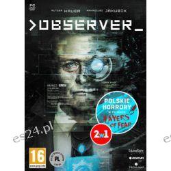 Zestaw Polski Horror: Observer / Layers of Fear ( PC) - Bloober Team  Komputerowe PC