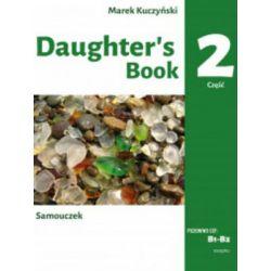 Daughter's Book. Samouczek. Część 2. Poziom B1-B2 - Kuczyński Marek  Pozostałe