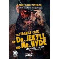 Strange Case of Dr. Jekyll and Mr. Hyde. Doktor Jekyll i Pan Hyde w wersji do nauki angielskiego - Robert Louis Stevenson