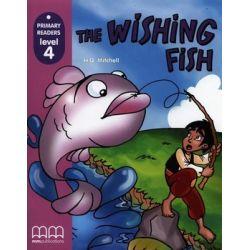 The Wishing Fish. Primary Readers. Level 4 + CD - Opracowanie zbiorowe  Animowane