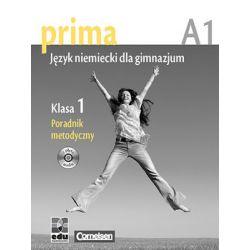 Prima A1 Język Niemiecki dla Gimnazjum. Klasa 1 Poradnik Metodyczny - Jin F.  Książki do nauki języka obcego