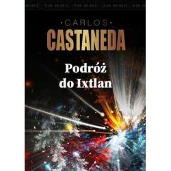 Podróż do Ixtlan - Castaneda Carlos  Pozostałe