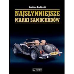 Najsłynniejsze marki samochodów - Podbielski Zdzisław  Pozostałe