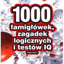 1000 łamigłówek, zagadek logicznych i testów IQ - Carter Philip  Pozostałe
