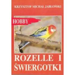 Rozelle i świergotki - Jabłoński Krzysztof Michał  Poradniki i albumy