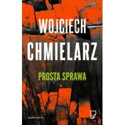 Prosta sprawa - Chmielarz Wojciech  Pozostałe