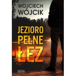 Jezioro pełne łez - Wójcik Wojciech  Pozostałe