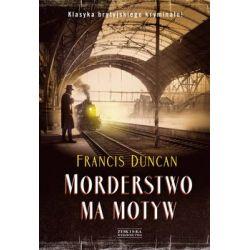 Morderstwo ma motyw - Duncan Francis  Pozostałe