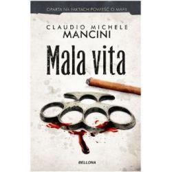 Mala vita - Mancini Claudio Michele