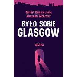 Było sobie Glasgow - McArthur Alexander  Animowane