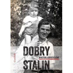 Dobry Stalin - Jerofiejew Wiktor  Pozostałe