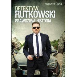 Detektyw Rutkowski. Prawdziwa historia - Pyzia Krzysztof  Pozostałe