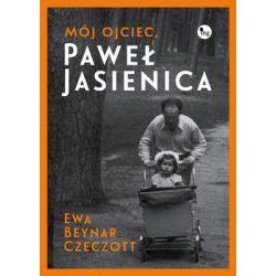 Mój ojciec, Paweł Jasienica - Beynar Ewa  Pozostałe