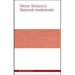 Dziennik moskiewski - Benjamin Walter  Biografie, wspomnienia
