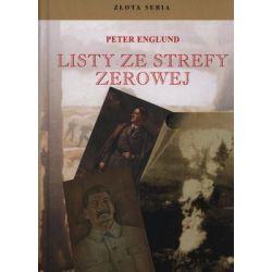 Listy ze strefy zerowej - Englund Peter  Biografie, wspomnienia