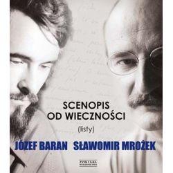 Scenopis od wieczności (listy) - Baran Józef  Biografie, wspomnienia