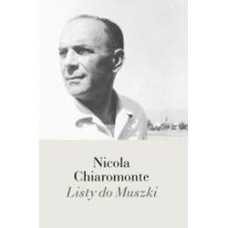 Listy do Muszki - Chiaromonte Nicola  Biografie, wspomnienia