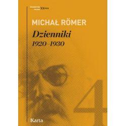 Dzienniki 1920-1930. Tom 4 - Romer Michał  Biografie, wspomnienia