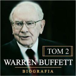Warren Buffett. Niezwykła biografia. Multimilioner. Tom 2 - Tomys Łukasz  Pozostałe