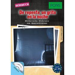 PONS Hörkrimi Spanisch - De repente, un grito en la noche - Iván Reymóndez-Fernández Pozostałe