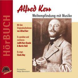 Alfred Kerr - Weltempfindung mit Musike - Alfred Kerr, Helga Bemmann Pozostałe