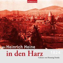 Mit Heinrich Heine in den Harz - Heinrich Heine Pozostałe