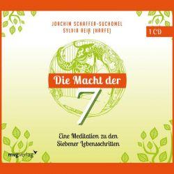 Die Macht der Sieben - Eine Meditation zu den Siebener Lebensschritten - Joachim Schaffer-Suchomel Pozostałe