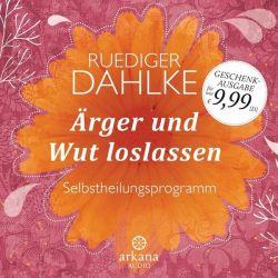 Ärger und Wut loslassen - Ruediger Dahlke Pozostałe