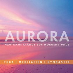 Aurora-Nautische Klänge zur Morgenstunde Pozostałe