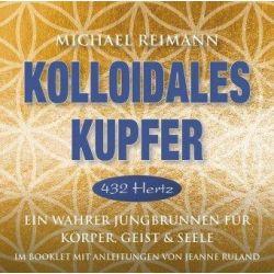 Kolloidales Kupfer [432 Hertz] - Michael Reimann Pozostałe