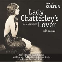 Lady Chatterley's Lover (Hörspiel) - D. H. Lawrence Audiobooki