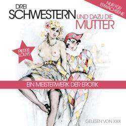 Drei Schwestern Und Dazu Die M - Pierre Louys Audiobooki