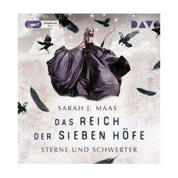 Das Reich der sieben Höfe – Teil 3: Sterne und Schwerter - Sarah J. Maas Audiobooki