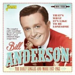 That's What It's Like To Be Lonesome - Bill Anderson Pozostałe