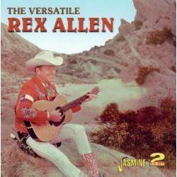 The Versatile Rex Allen - Rex Allen Pozostałe
