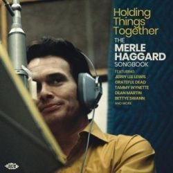 Holding Things Together-The M.Haggard Songbook - Various Pozostałe