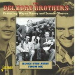 Blues Stay Away From Me - Delmore Brothers Animowane