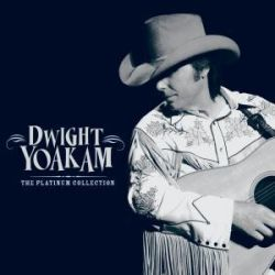 Yoakam, D: Platinum Collection - Dwight Yoakam Animowane