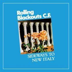Sideways To New Italy - Rolling Blackouts Coastal Fever Pozostałe