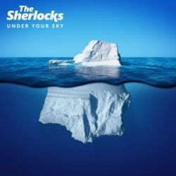 Under Your Sky - The Sherlocks Pozostałe