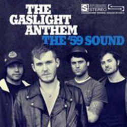 The 59 Sound - Gaslight Anthem