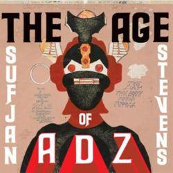 The Age Of Adz - Sufjan Stevens