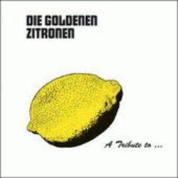 A Tribute To: Die Goldenen Zitronen (Gatefold) - Various Pozostałe