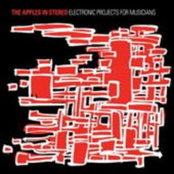 Electronic Projects For Musicians - Apples In Stereo Płyty winylowe