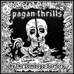 Pagan Thrills - Lombego Surfers Płyty winylowe